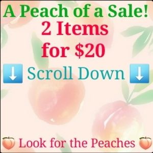 🍑2 for $20 Sale, Scroll Down, Find the Peaches 🍑